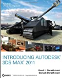 Dariush Derakhshani Introducing Autodesk 3ds Max 2011 (Autodesk Official Training Guide: Essential)