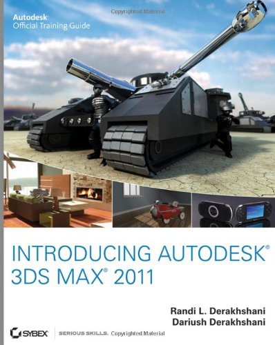 Introducing Autodesk 3ds Max 2011 (Autodesk Official Training Guide: Essential) - Sybex - 047091615X - ISBN:047091615X