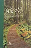 img - for SENSE OF PURPOSE - DISCOVERING YOUR PERSONAL MISSION STATEMENT book / textbook / text book
