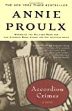 Accordion Crimes (0684831546) by E. Annie Proulx