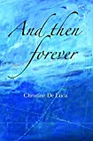 img - for And Then Forever by Christine De Luca (3-Sep-2011) Paperback book / textbook / text book