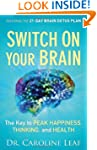 Switch On Your Brain HC: The Key to P...