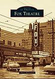 Fox Theatre (Images of America)