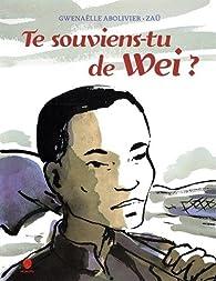 """Résultat de recherche d'images pour """"Te souviens-tu de Wei ? / Gwenaëlle Abolivier"""""""