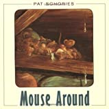 Mouse Around (0374454140) by Schories, Pat
