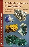 echange, troc Walter Schumann, Thérèse Dorsaz-Montredon - Guide des pierres et minéraux : Roches, gemmes et météorites