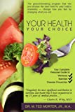 img - for Your Health, Your Choice book / textbook / text book