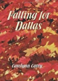 Falling for Dallas (The Barbourville Series)