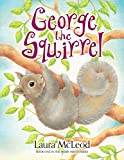 George the Squirrel (Merry Misfits Series Book 1)