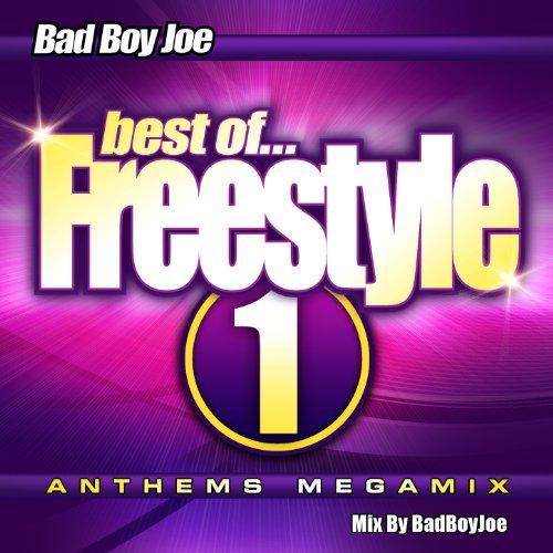 Badboyjoe's Best of Freestyle Megamix 1