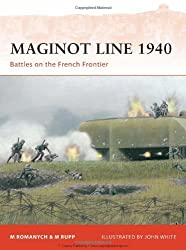Maginot Line 1940: Battles on the French Frontier (Campaign, Band 218)