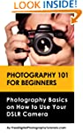 Photography 101 for Beginners: Learn...
