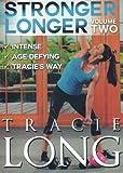 Stronger Longer Volume 2- Tracie Long
