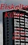 Eiskalte Killer (Crime Stories) TOP KAUF