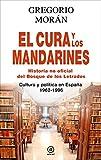 El Cura Y Los Mandarines. Historia No Oficial Del Bosque De Los Letrados (Anverso)