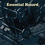 Essential Hazard by Essential Hazard (2011-08-30?