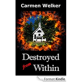 Destroyed from Within (English Edition)