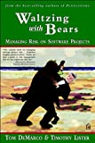 img - for Waltzing with Bears: Managing Risk on Software Projects book / textbook / text book