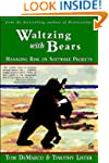 Waltzing with Bears: Managing Risk on...