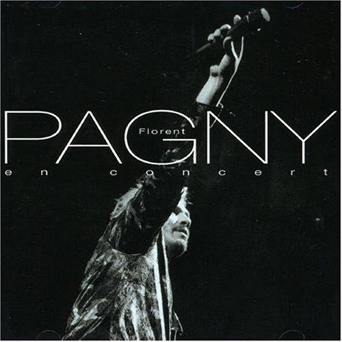 Florent Pagny - Florent Pagny en concert - Zortam Music