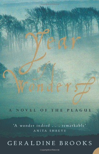 in 'year of wonders' anna frith Year of wonders geraldine brooks the main characters, mr mompellion and anna frith, are slightly unrealistic and a little too wonderful in this year of sorrows.