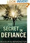 The Secret in Defiance: A Coming of A...