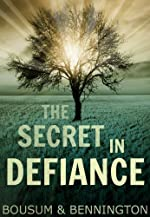 The Secret in Defiance: A Coming of Age Supernatural Adventure