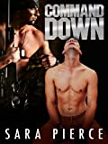 Command Down: Gay Military BDSM (Don't Tell: Gay Military Erotica Book 2)