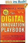 The Digital Innovation Playbook: Crea...