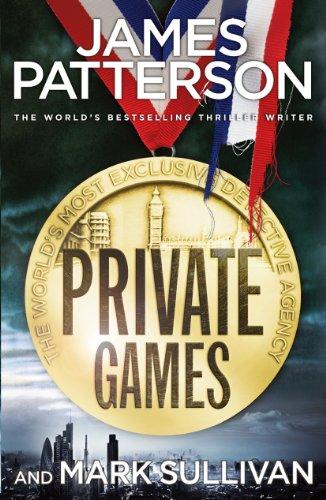 James Patterson - Private Games: (Private 3)