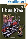 Litteul Kevin - tome 10 - LITTEUL KEV...