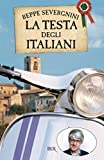 La testa degli italiani (BUR SAGGI)