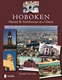 Hoboken History & Architecture at a Glance