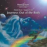 Hemi-Sync Support for Journeys Out of the Body