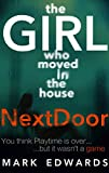 The Girl Who Moved in The House Next Door (English Edition)