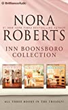 Nora Roberts Inn Boonsboro Collection: The Next Always, the Last Boyfriend, the Perfect Hope (Nora Roberts Inn Boonsboro Trilogy)
