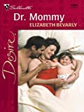 Dr. Mommy (Harlequin Desire)
