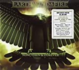 Then & Forever Now Wind & Fire Earth