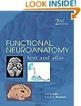 Functional Neuroanatomy: Text and Atl...