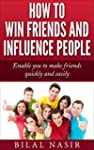How to Win Friends and Influence Peop...