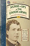 img - for Nurse and Spy in the Union Army (Civil War) book / textbook / text book