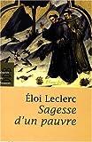 echange, troc Eloi Leclerc - Sagesse d'un Pauvre