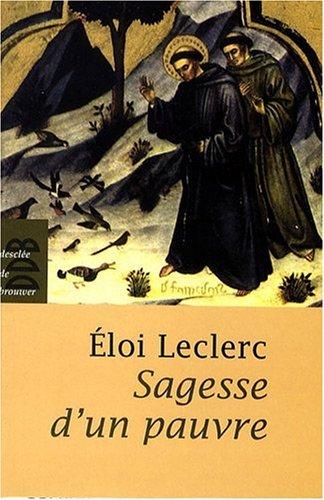 Sagesse d'un pauvre (French Edition)