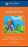 Johns Hopkins Patients Guide To Leukemia (Johns Hopkins Medicine)