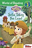 World of Reading: Sofia the First Sofia Takes the Lead: Level 1