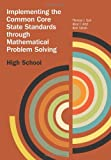 Implementing the Common Core State Standards Through Mathematical Problem Solving