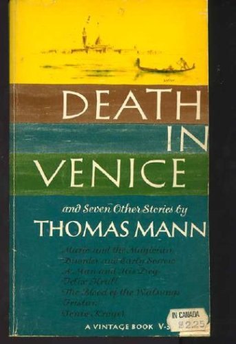 Death in Venice and Seven Other Stories, THOMAS MANN