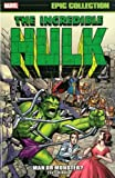 img - for Incredible Hulk Epic Collection: Man or Monster? (Epic Collection: Incredible Hulk) book / textbook / text book