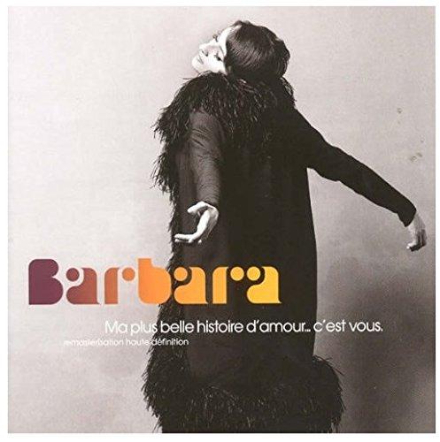 barbara ma plus belle histoire d 39 amour c 39 est vous best of. Black Bedroom Furniture Sets. Home Design Ideas