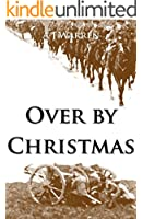 Over by Christmas: The Retreat from Mons